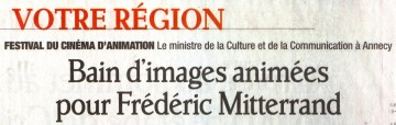 annecy,mifa,animation,cinema,ministre,visite,lionel tardy,culture,mitterrand