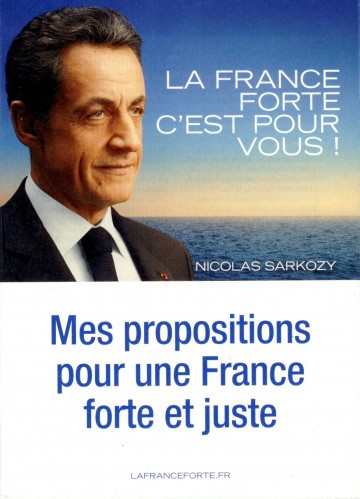 presidentielle 2012,sarkozy,france forte,propositions